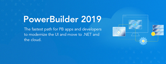 A World of Features with PowerBuilder 2019